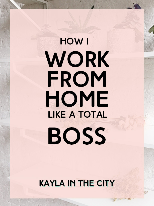 How To Work From Home Like a Total Boss