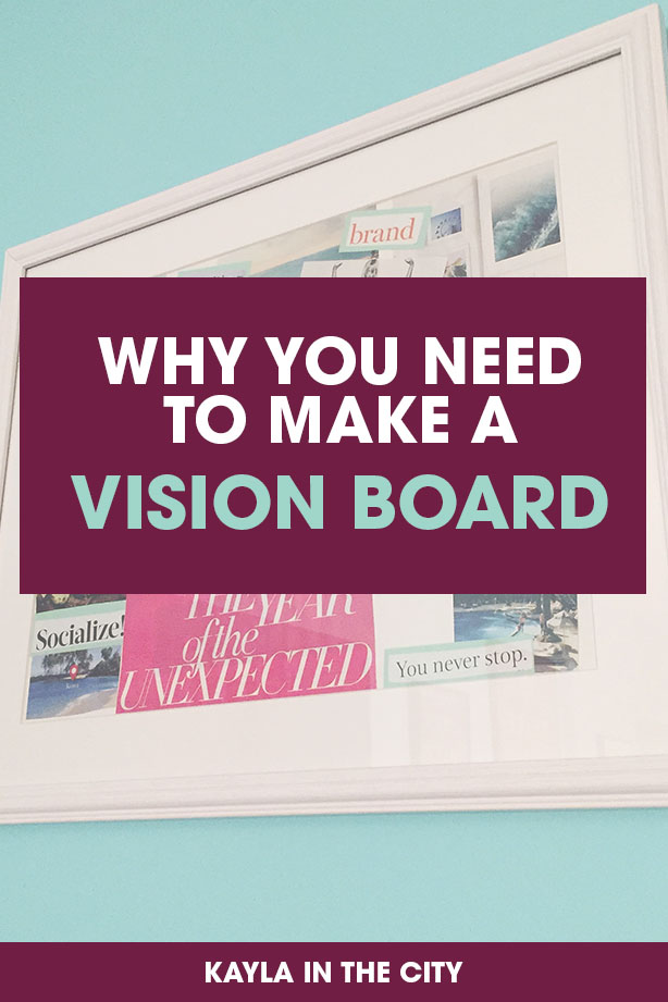 vision board | how to make a vision board | why you need to make a vision board | goal setting