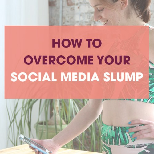 how to overcome your social media slump and rethink your social media strategy