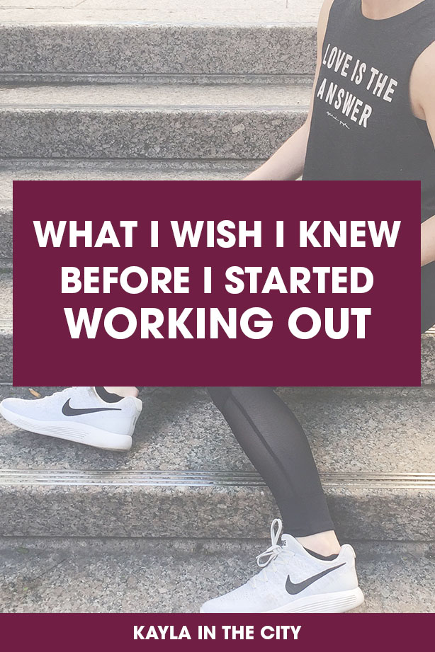 what i wish i knew before i started working out