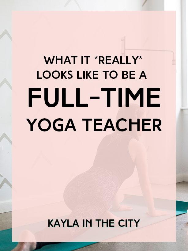 full-time yoga teacher
