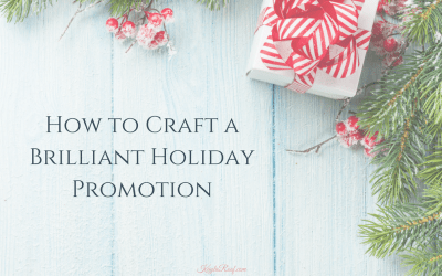 How to Craft a Brilliant Holiday Promotion