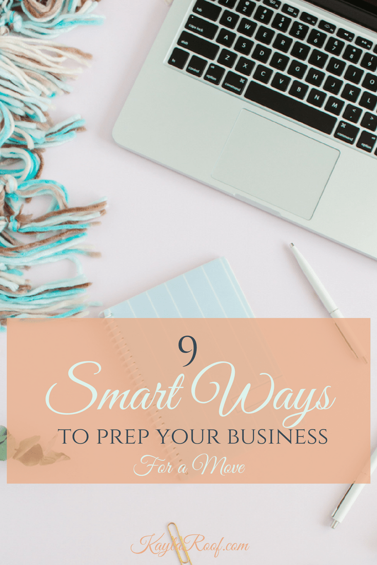 9 Smart Ways to Prep Your Business for a Move