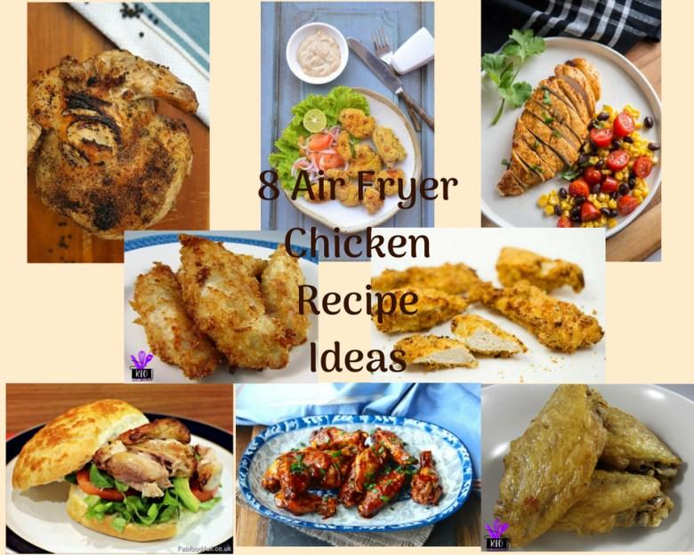 8 Air Fryer Chicken Recipe Ideas
