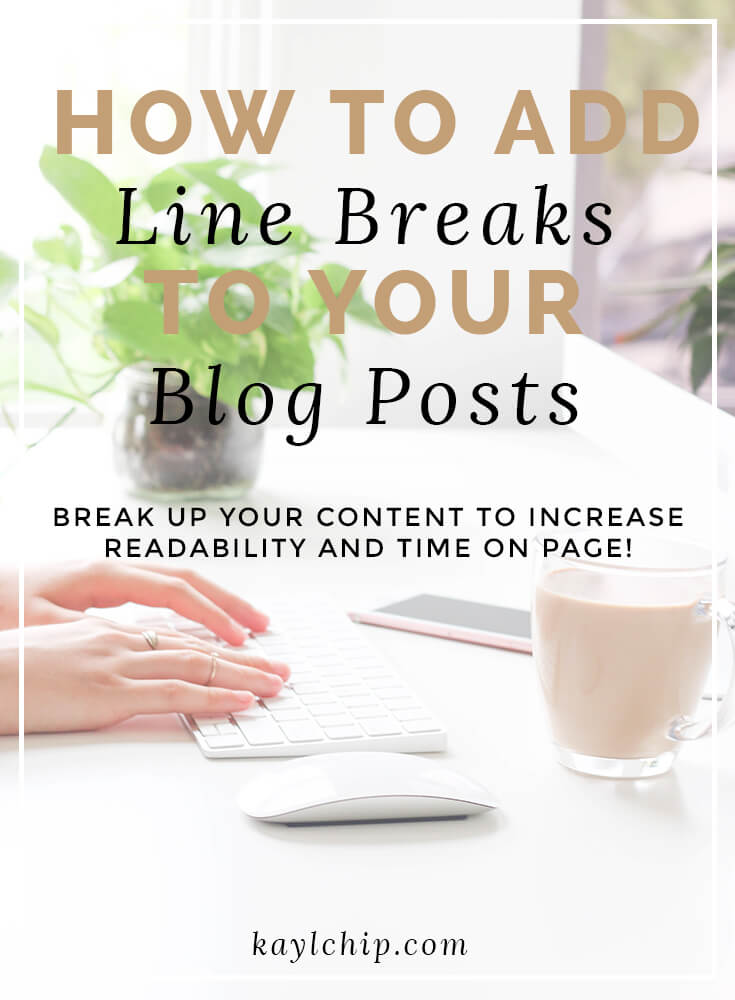 How to Add Line Breaks to Blog Posts