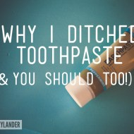 Why I ditched toothpaste & brush my teeth with dirt instead