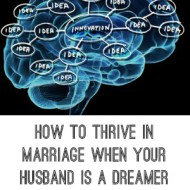 How to thrive in marriage when your husband is a dreamer | Be your husband's best Cheerleader