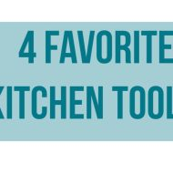 4 Must have kitchen tools!!