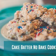 Cake Batter No Bake Cookies – Best Cookies Ever!!