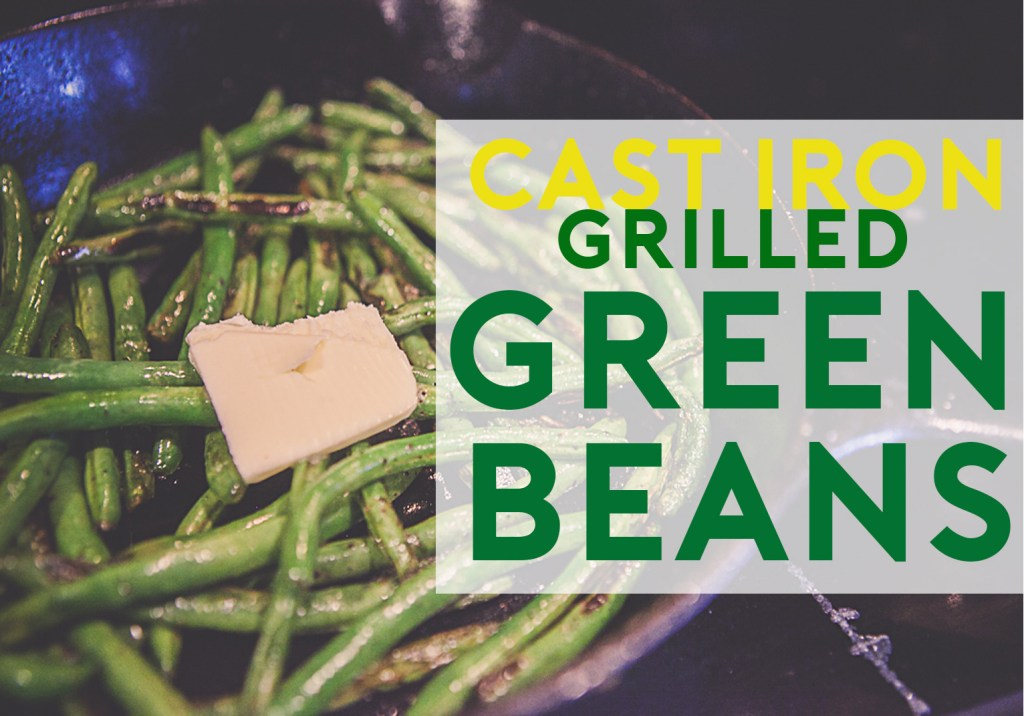 Grilled green Bean recipe