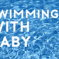 Swimming with Baby | Why it's important!