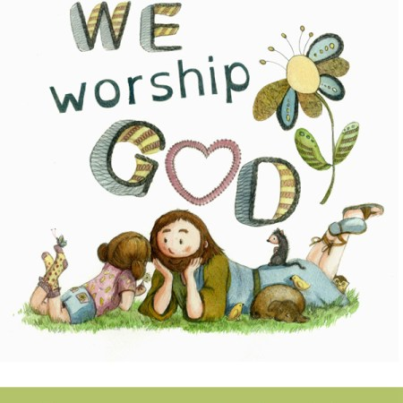 We Worship God Picture Book