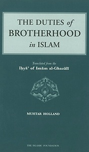 al-Ghazzali Duties of Brotherhood in Islam