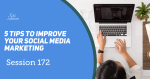 5 tips to improve your social media marketing