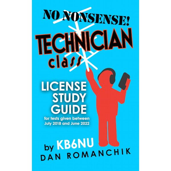 No Nonsense Technician Class License Study Guide for