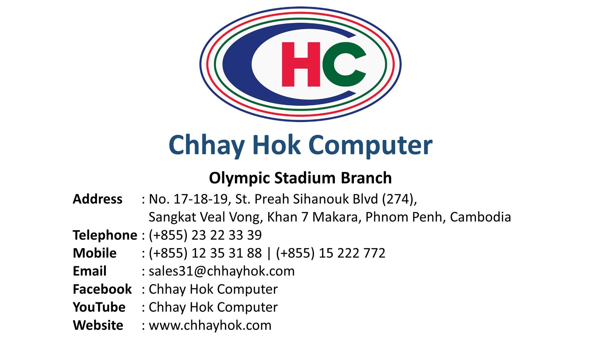 Chhay Hok, Olympic Stadium Branch