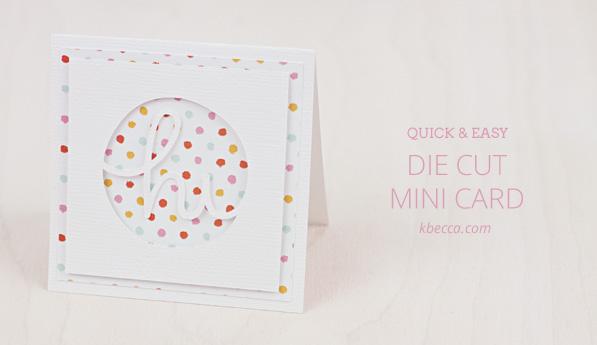 Quick Amp Easy Die Cut Mini Card Free SVG Cut File