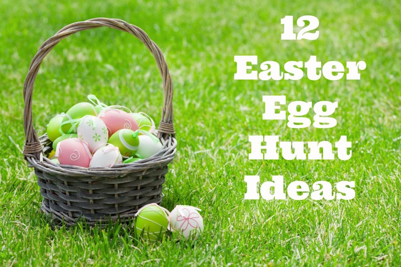 12 Easter Egg Hunt Ideas