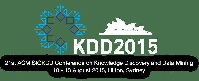 KDD 2015, 10-13 August 2015, Sydney