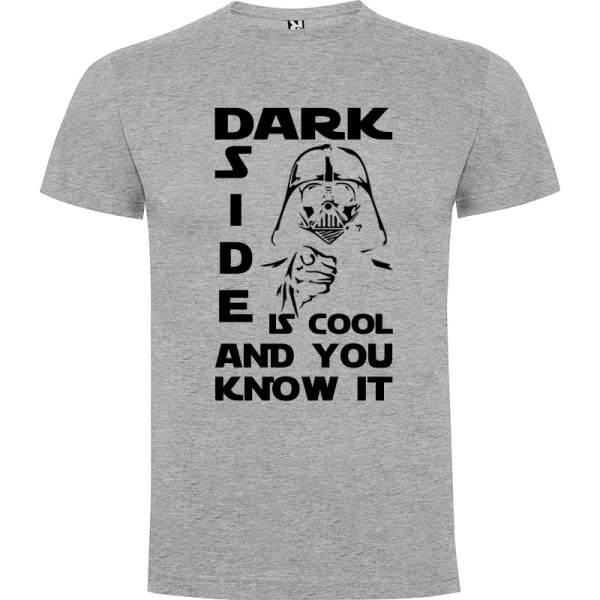 T-Shirt Dark side is cool and you know it en color gris