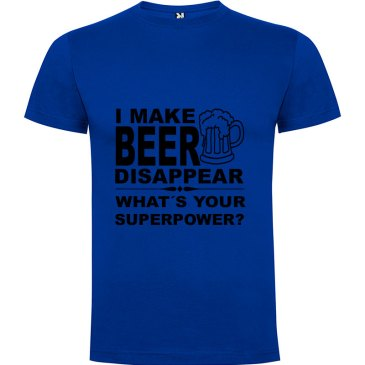 Camiseta para hombre divertida I Make Beer Disappear What´s Your Superpower? color Azul Klein