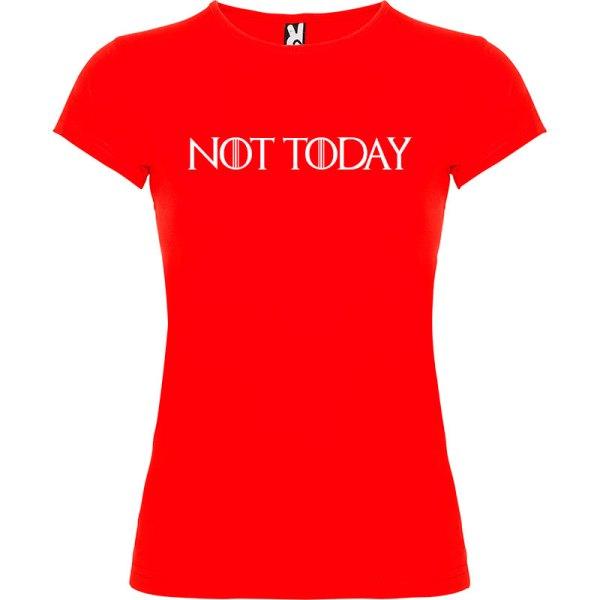 Camiseta para mujer manga corta Not Today Juego de Tronos color rojo