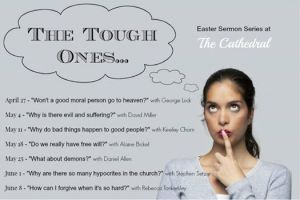 The Tough Ones…Sermon Series