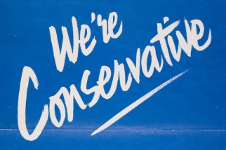 A 1970 General Election poster for the British Conservative Party, with the caption 'We're Conservative'. (Photo by The Conservative Party Archive/Getty Images)