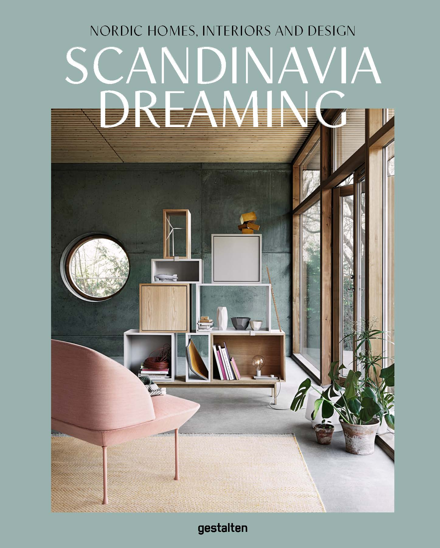 Scandinavia Dreaming: Nordic Homes, Interiors And Design. Scandinavia  Dreaming Cover