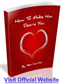 How To Make Him Desire You Reviews