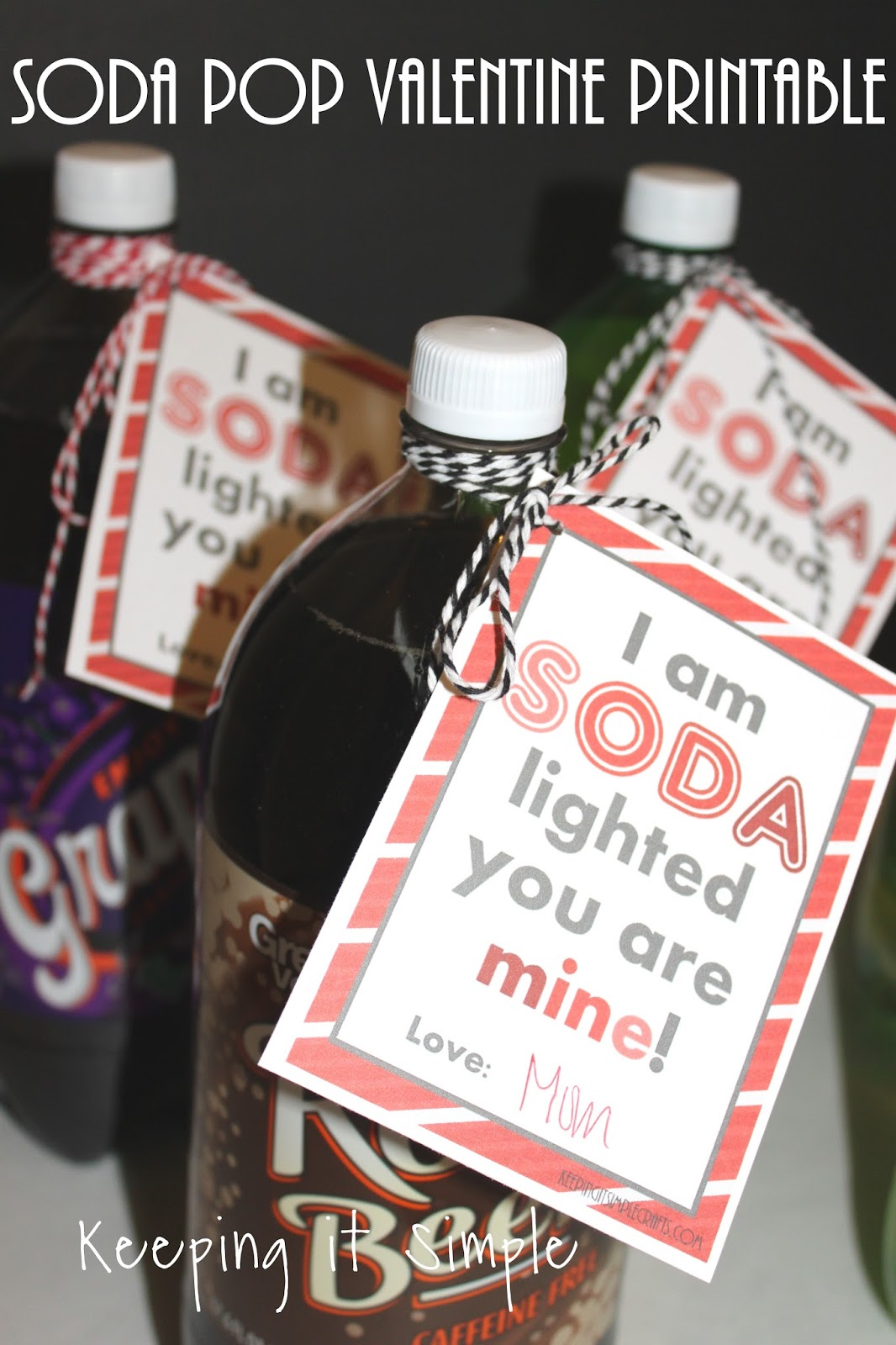 Soda Pop Valentine With Printable For Kids Or Teachers Keeping It Simple Crafts