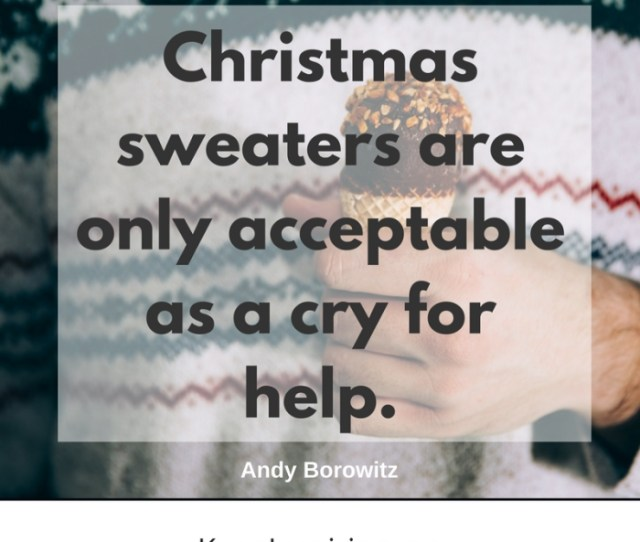 Funny Christmas Quotes Sweater