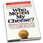 Interesting Read: Who Moved My Cheese?