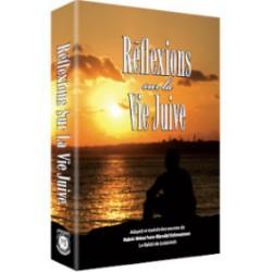 Réflexions sur la Vie Juive