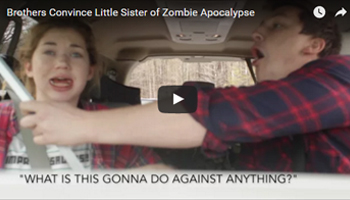 Brothers convince little sister there is a zombie outbreak