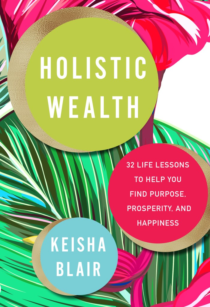 Holistic Wealth: Five Financial Mantras for Women -