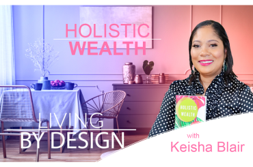 Holistic Wealth | Resetting Goals In A Time of Crisis