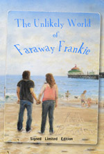 The Unlikely World of Faraway Frankie - a fantasy novel by Keith Brooke