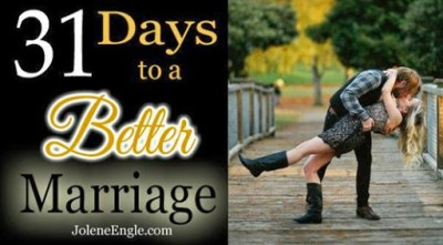 31 Days to a Better Marriage with Jolene Engle