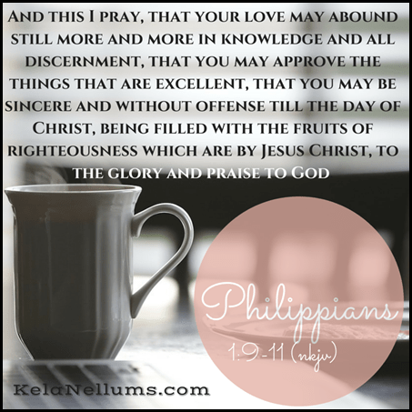 Pursuing What Is Excellent -- Philippians 1-9-11