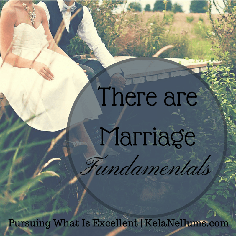 Pursuing What Is Excellent -- There Are Marriage Fundamentals