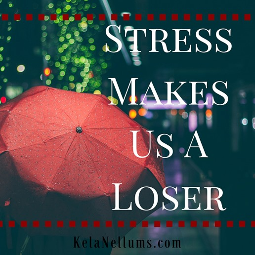 Pursuing What Is Excellent - Stress Makes Us A Loser
