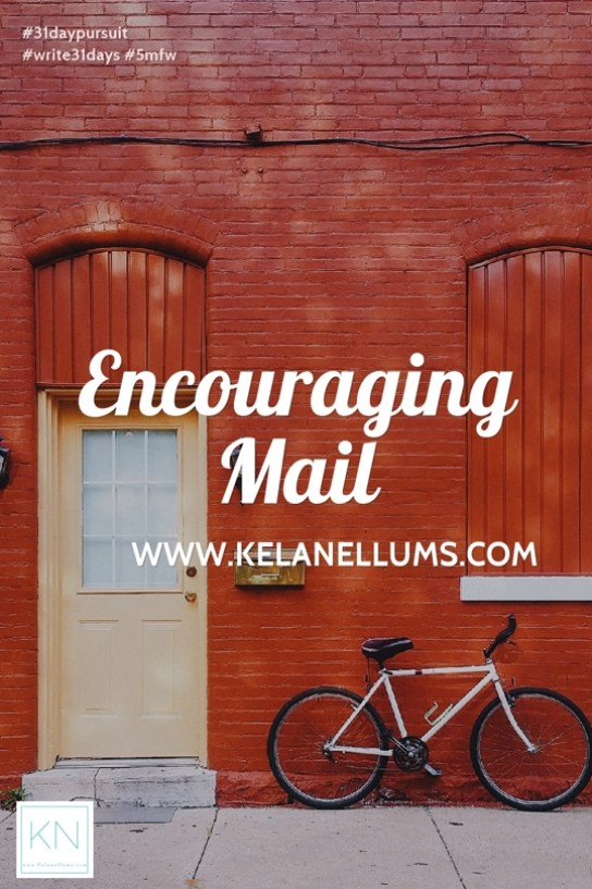 pursuing-what-is-excellent-encouraging-mail
