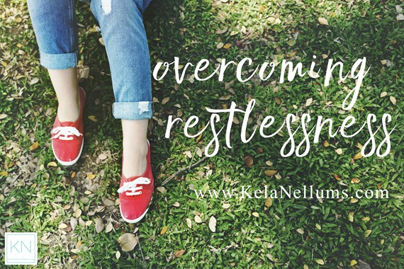 Pursuing What Is Excellent - Overcoming Restlessness