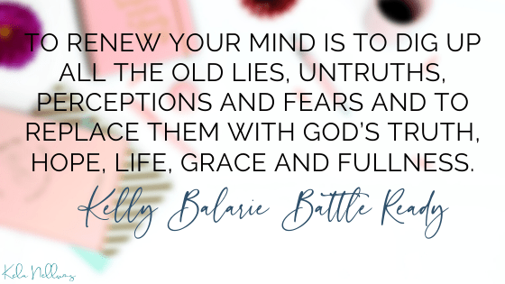 renew your mind - kelly balarie battle ready