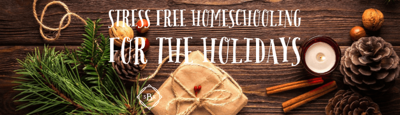 How to effortlessly add some Christmas fun to your homeschool lessons in December