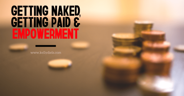 gettting-naked-getting-paid-empowerment