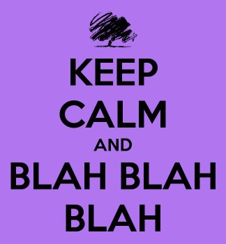 keepcalm-blah