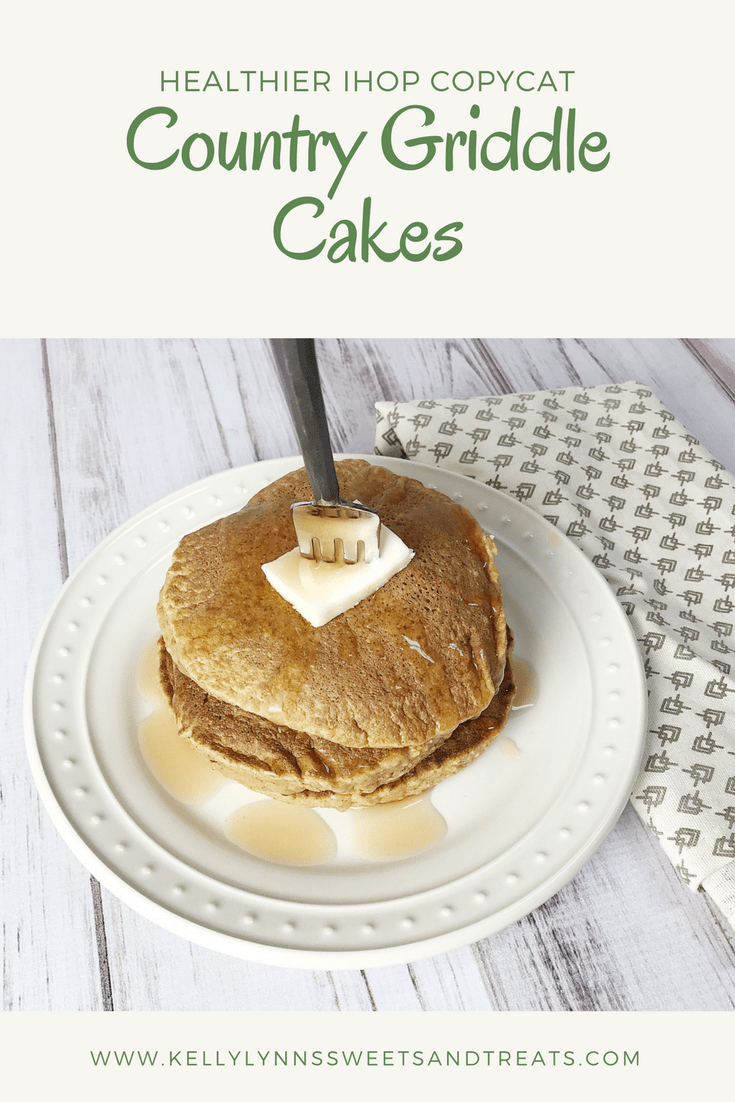 Country Griddle Cakes (Healthier IHOP Copycat) - Kelly Lynn\'s Sweets ...