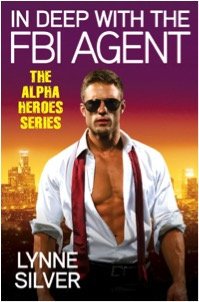 Cover for Lynne SIlver's IN DEEP WITH THE FBI AGENT. Features a blond white man, wearing aviator sunglasses and a white dress shirt, sleeves rolled up, and unbuttoned down to his waist, showing off a very ripped chest, and a untied red tie. The background is of what appears to be a sunset with purple on the top third, grading down through red and yellow to orange, and a skyline in the background.